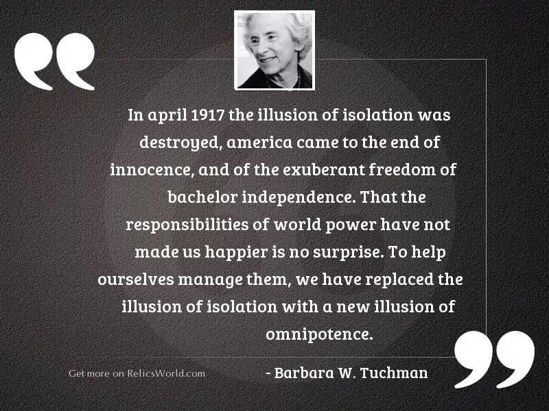 In April 1917 the illusion