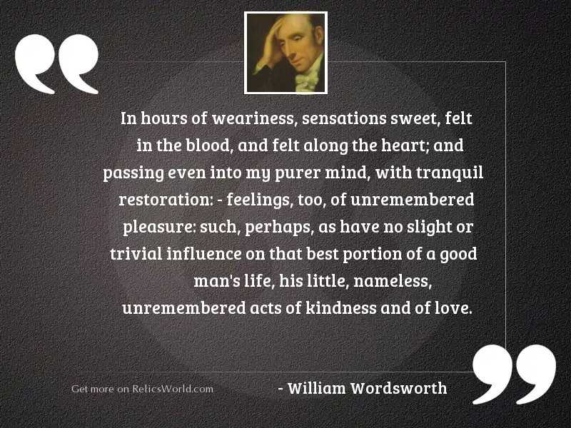 In hours of weariness, sensations