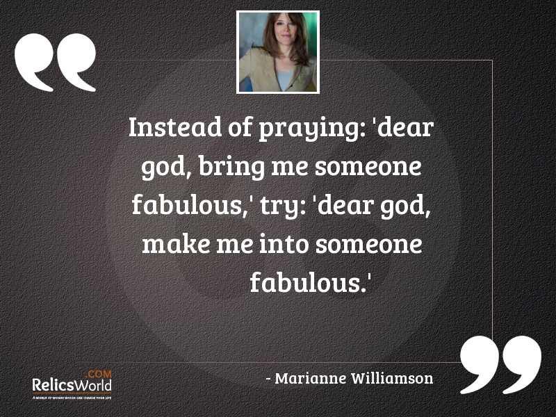 Instead of praying Dear God
