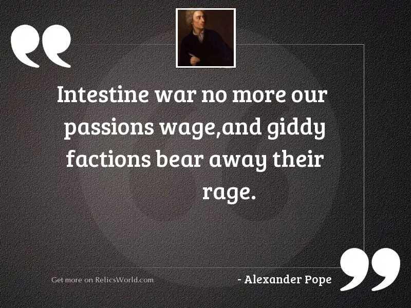Intestine war no more our