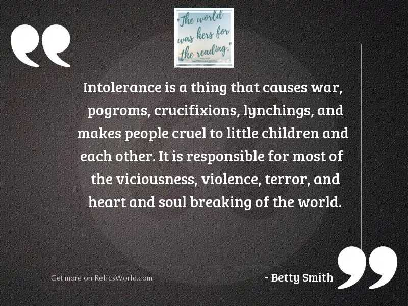 Intolerance is a thing that