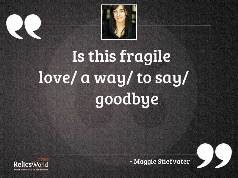 is this fragile love a
