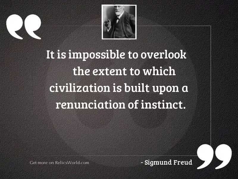 It is impossible to overlook