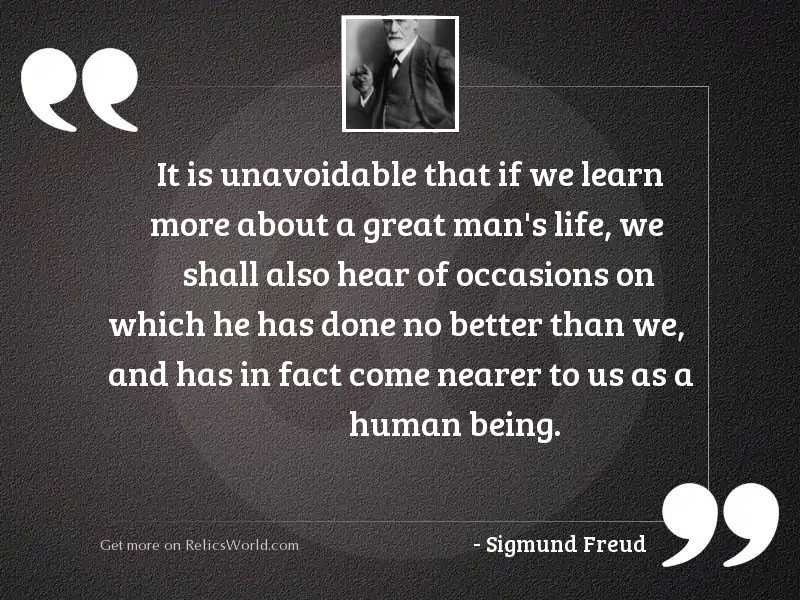 It is unavoidable that if