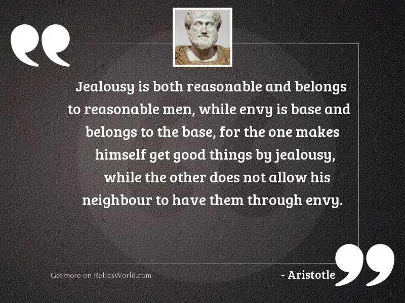 Jealousy is both reasonable and