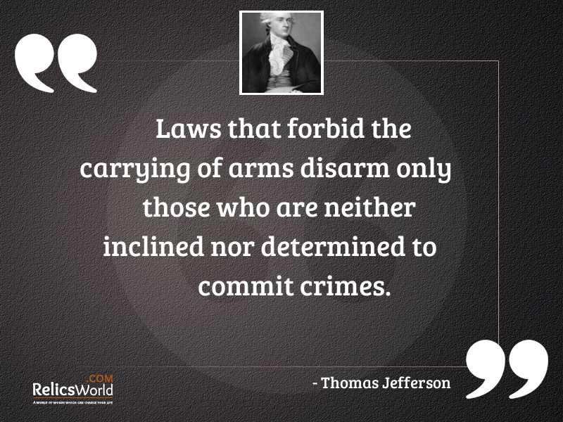 Laws that forbid the carrying