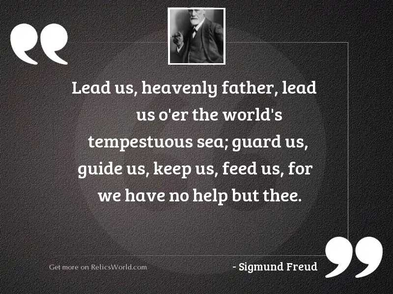 Lead us, Heavenly Father, lead
