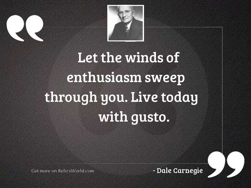 Let the winds of enthusiasm