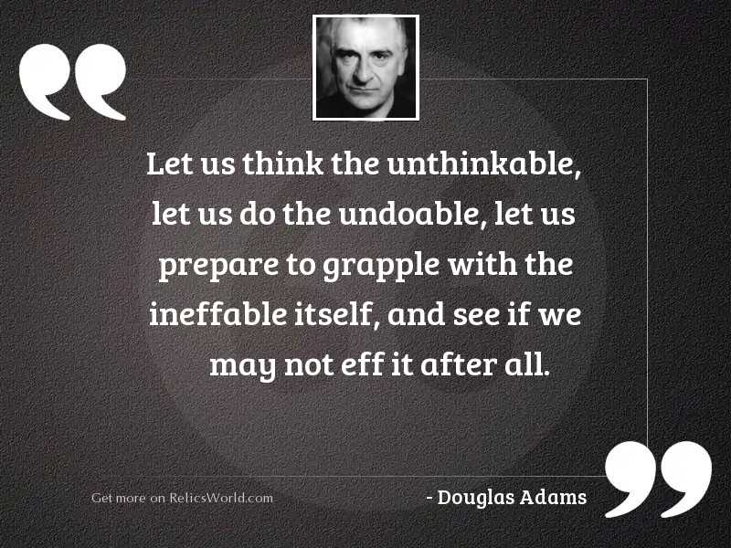Let us think the unthinkable