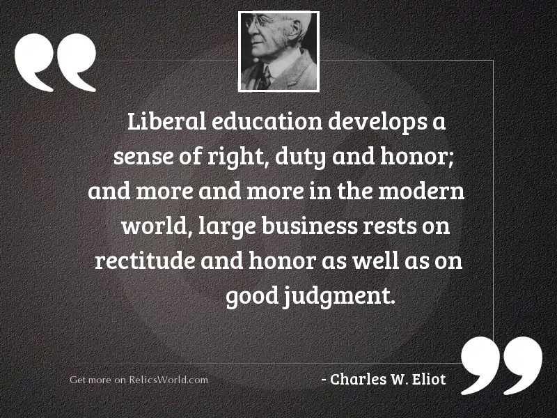 Liberal education develops a sense