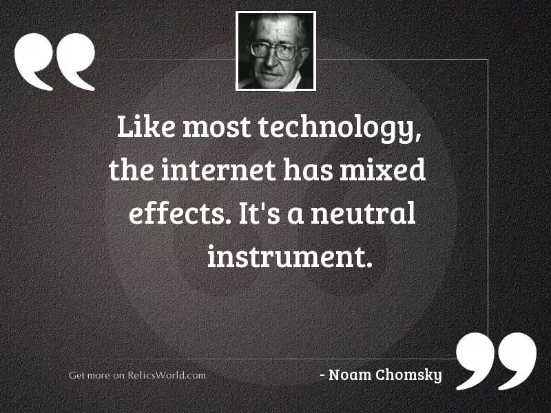 Like most technology, the internet