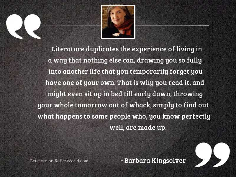 Literature duplicates the experience of