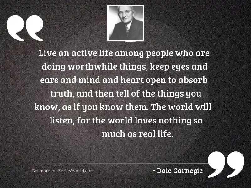 Live an active life among