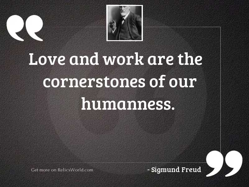 Love and work are the