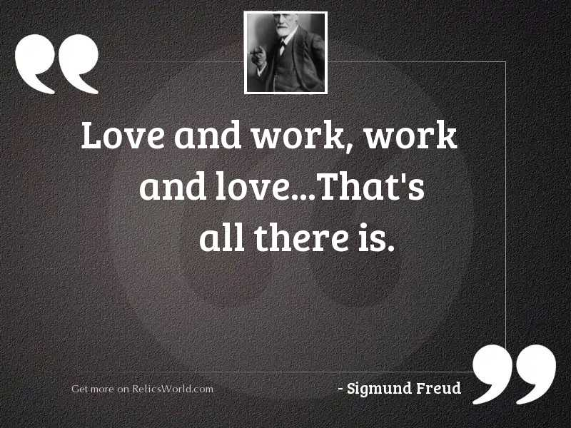 Love and work, work and