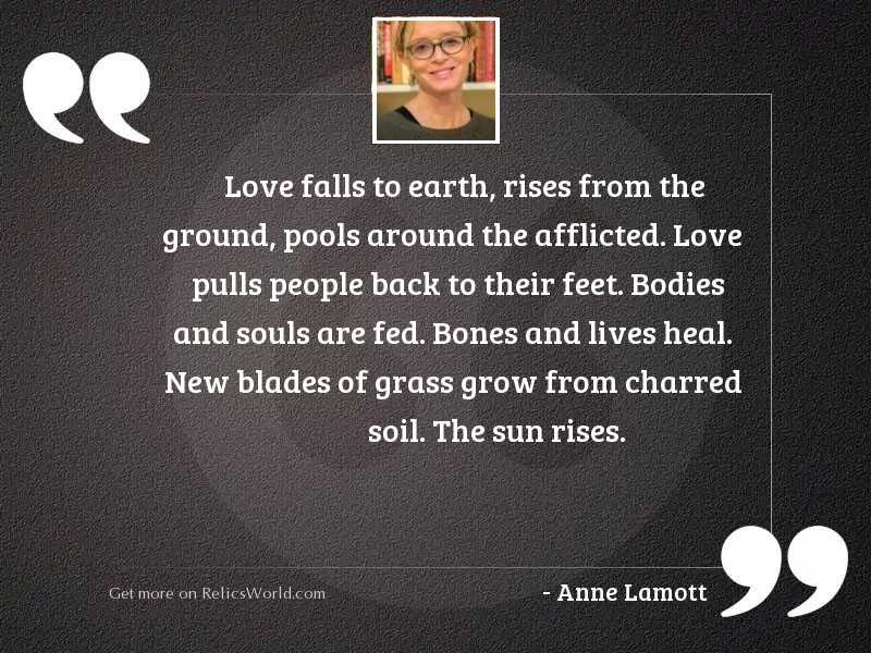 Love falls to earth, rises