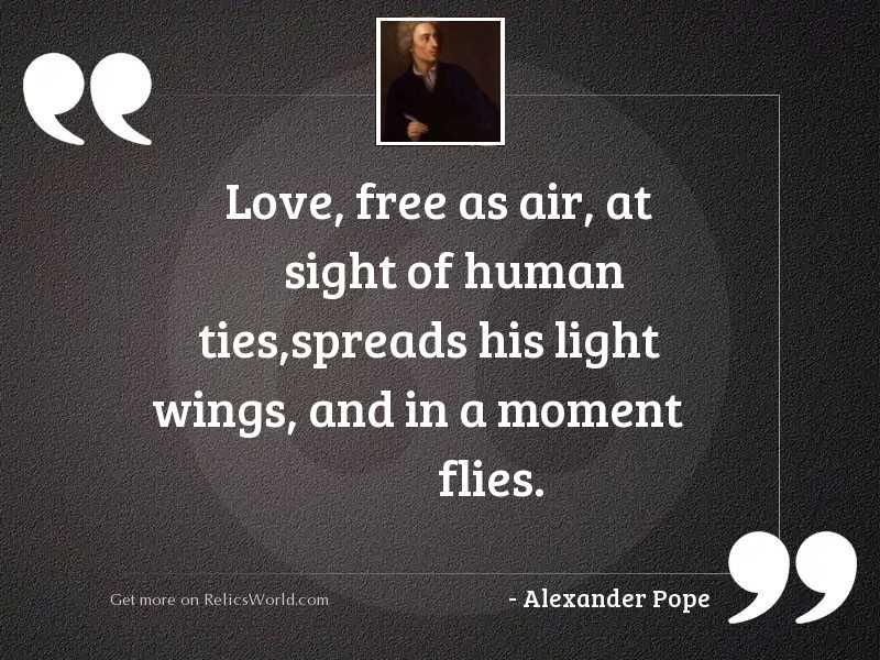 Love, free as air, at