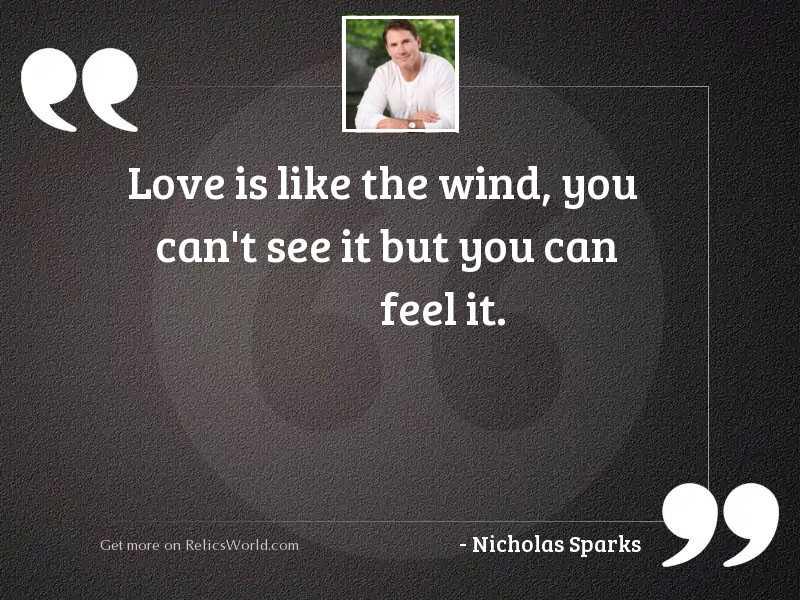 Love is like the wind,