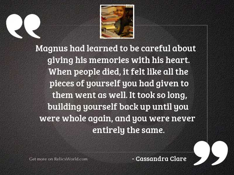 Magnus had learned to be