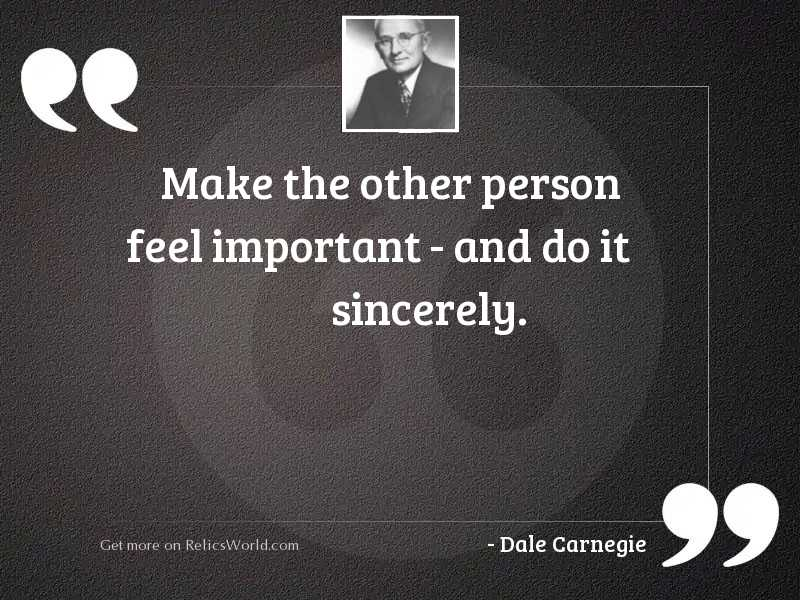 Make the other person feel
