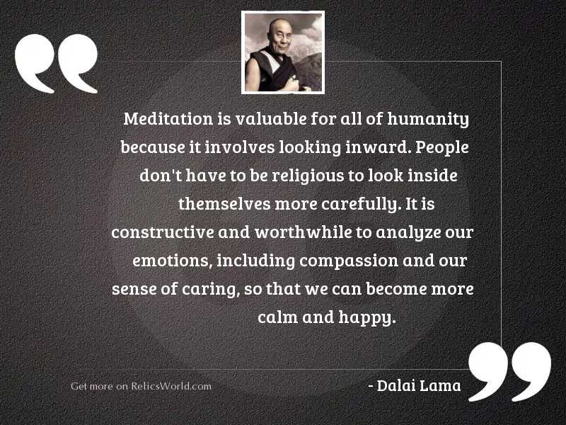 Meditation is valuable for all