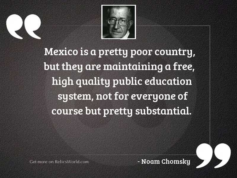 Mexico is a pretty poor