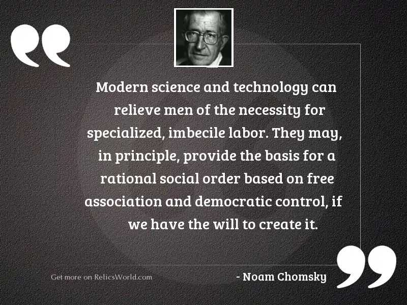 Modern science and technology can