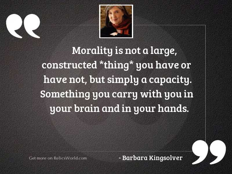 Morality is not a large,