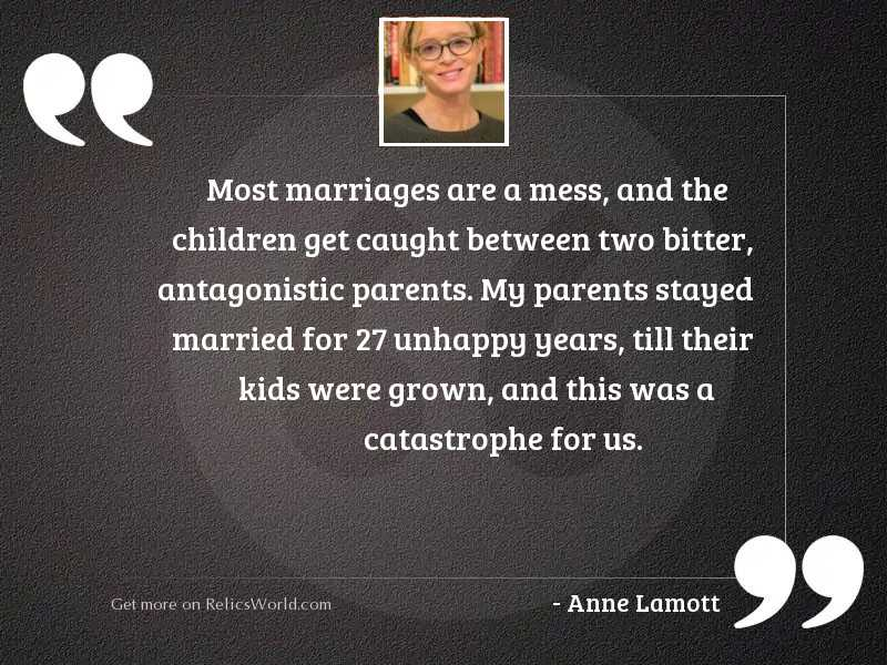 Most marriages are a mess,