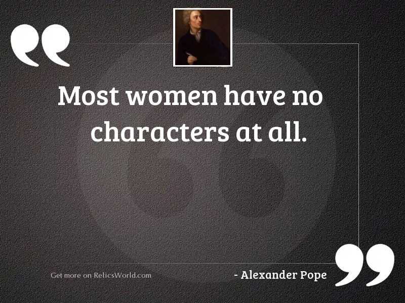 Most women have no characters