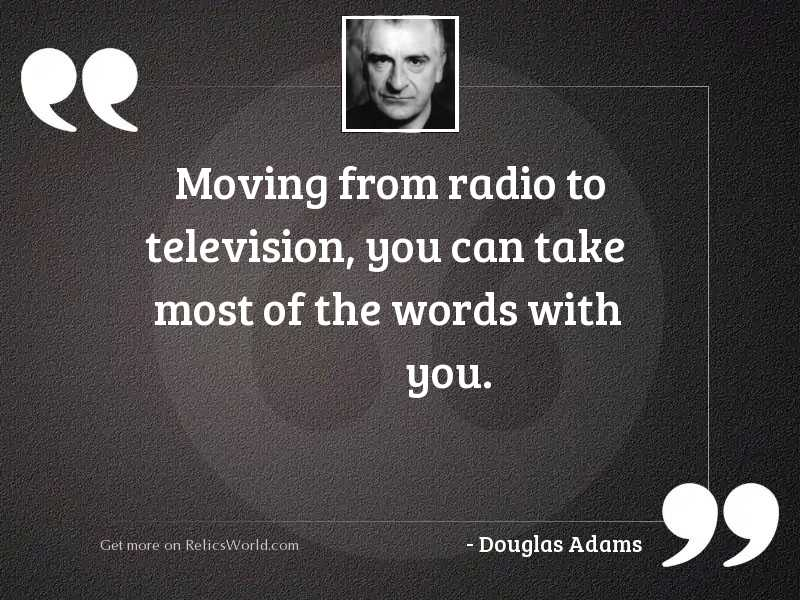 Moving from radio to television