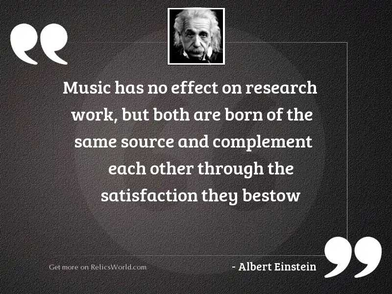 music has no effect on inspirational quote by albert einstein