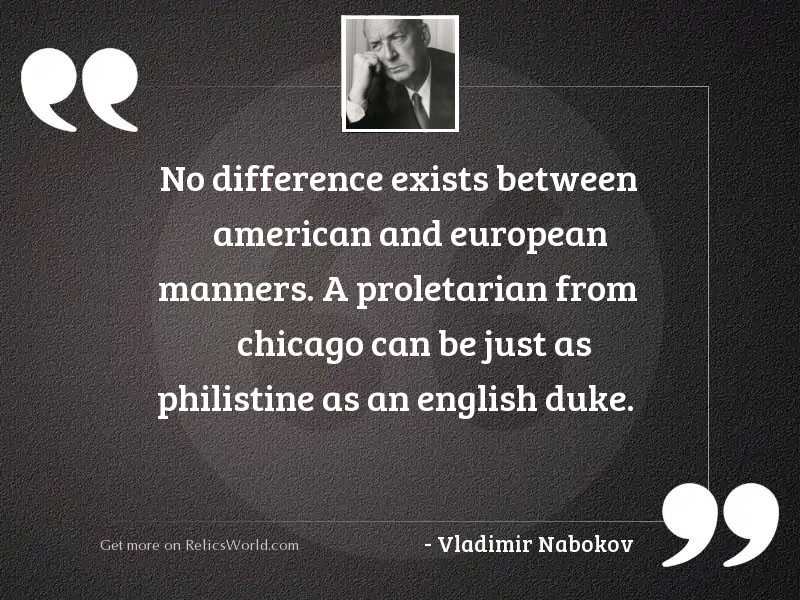 No difference exists between American
