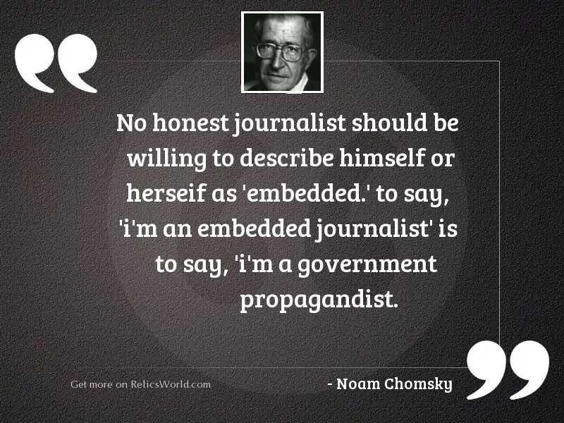 No honest journalist should be