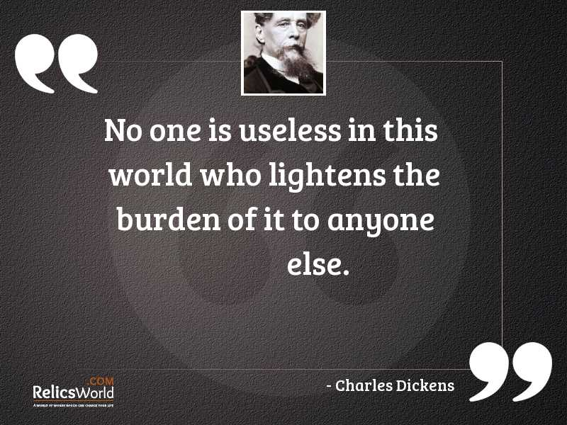 No one is useless in