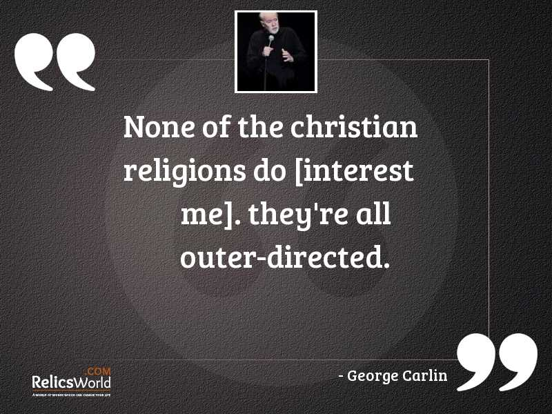 None of the Christian religions