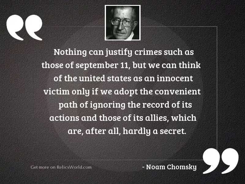 Nothing can justify crimes such