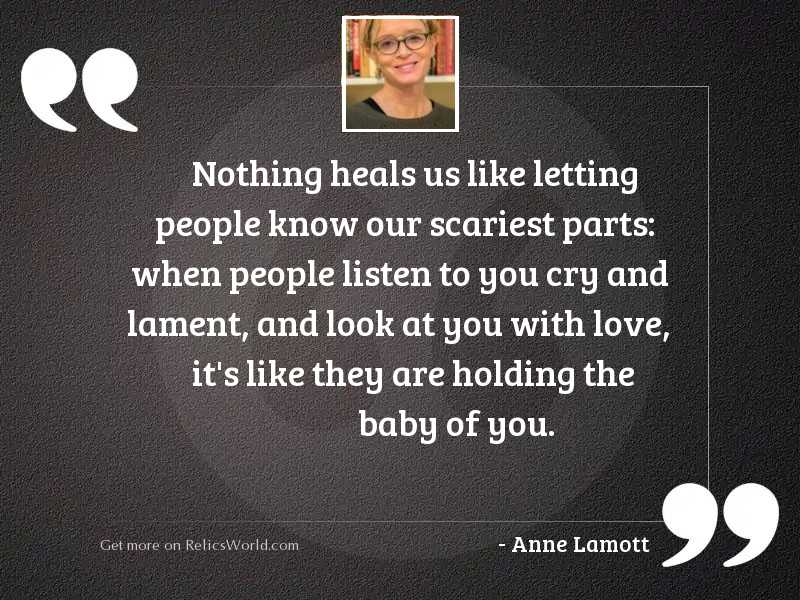 Nothing heals us like letting