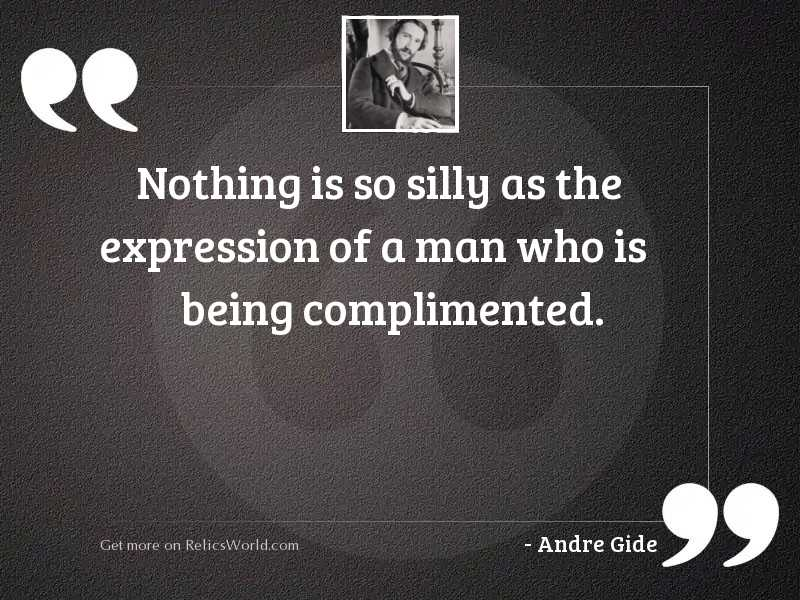 Nothing is so silly as