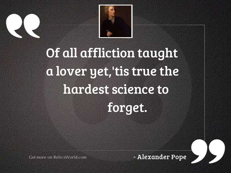 Of all affliction taught a