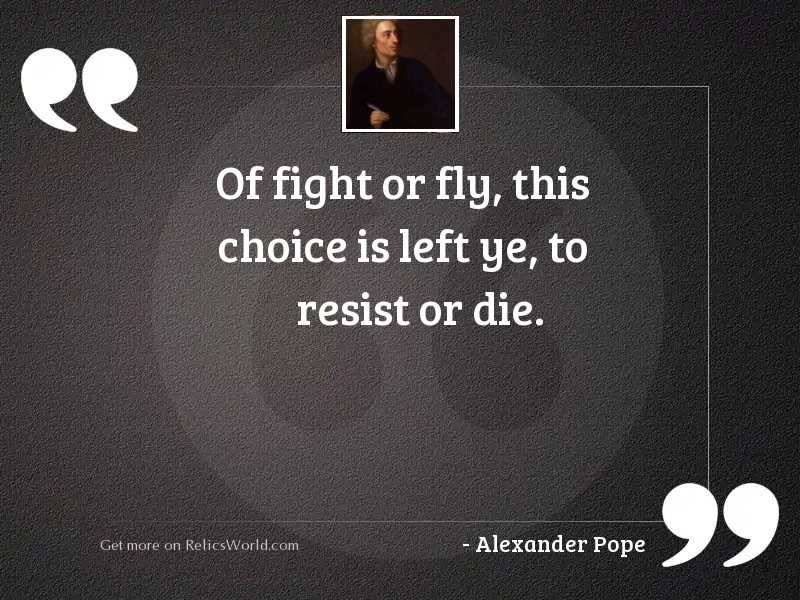 Of fight or fly, This