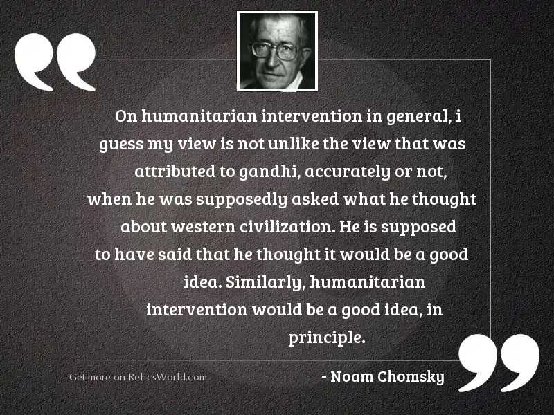 On humanitarian intervention in general,