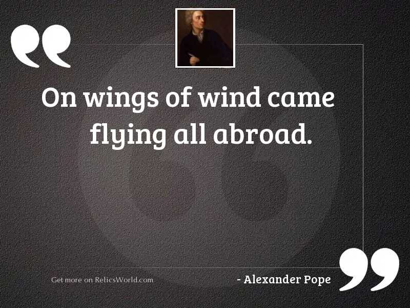 On wings of wind came