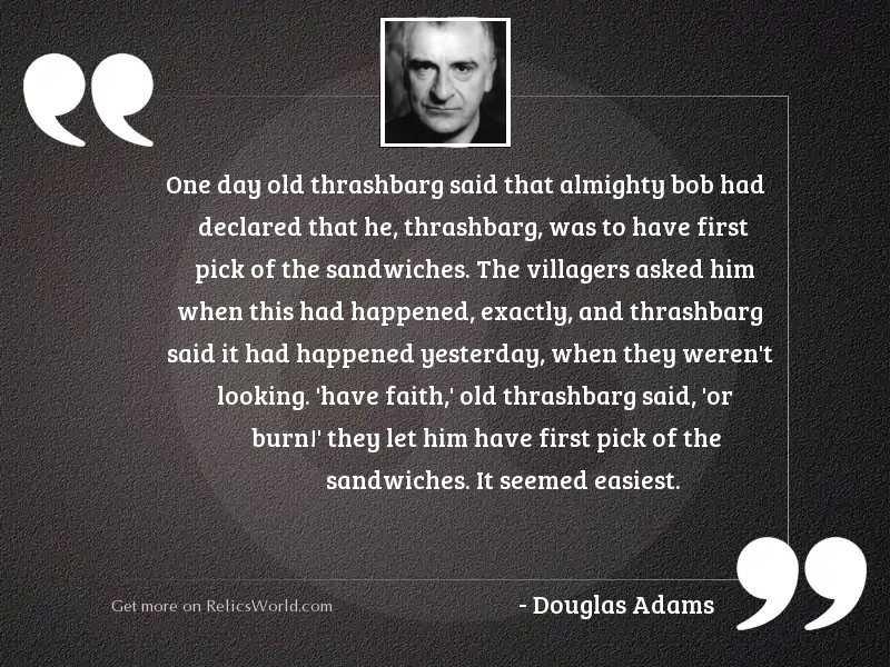 One day old Thrashbarg said