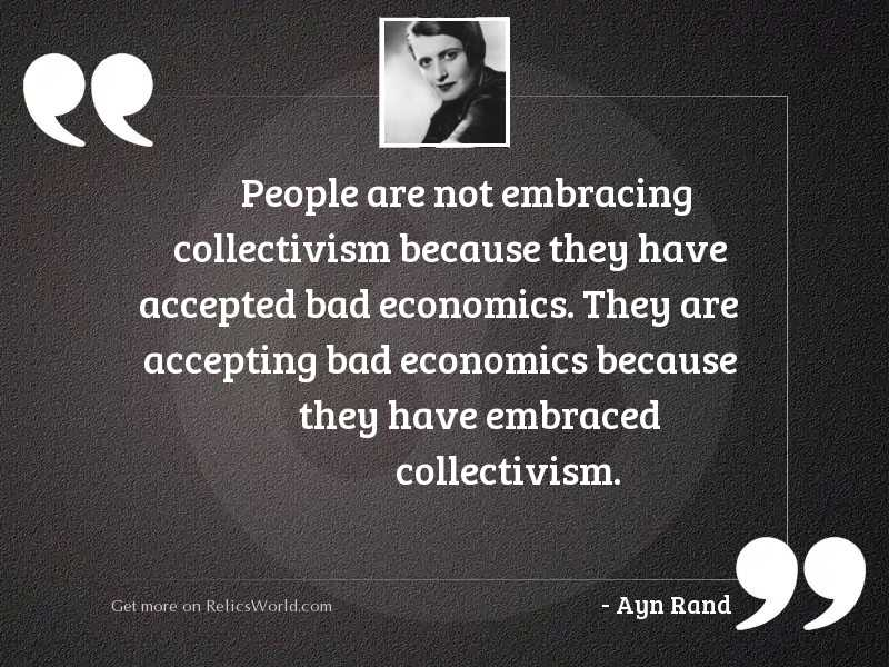 People are not embracing collectivism