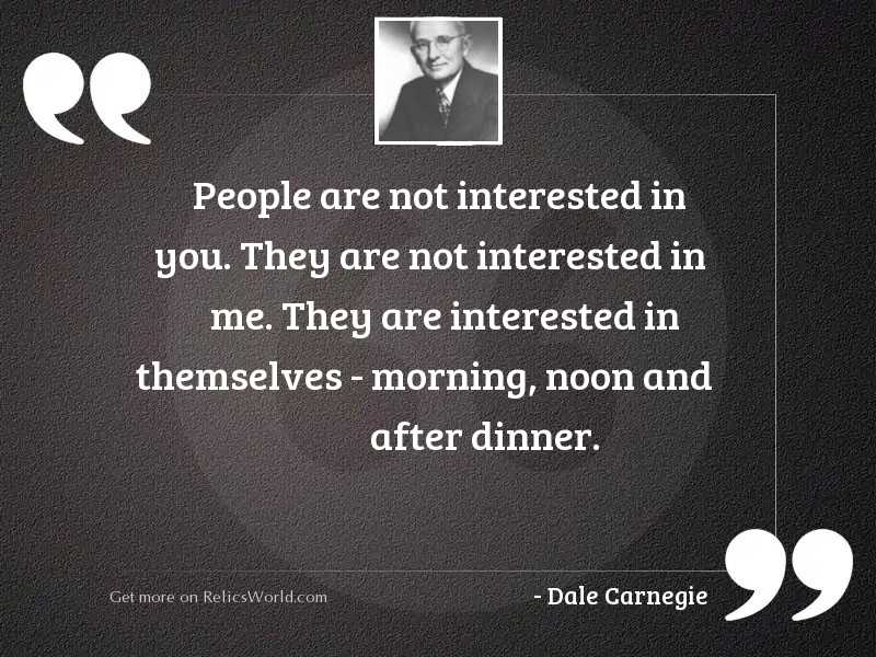 People are not interested in