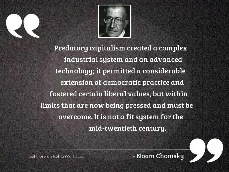 Predatory capitalism created a complex