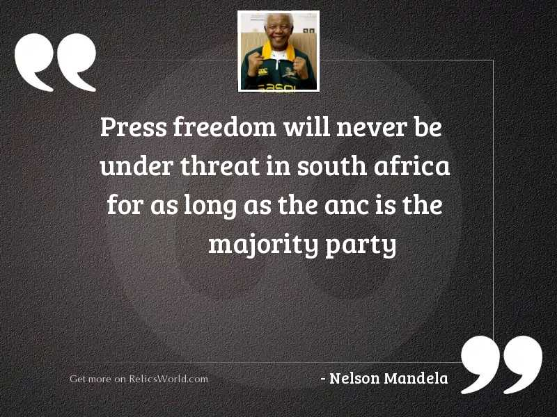Press Freedom will never be