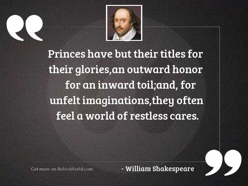 Princes have but their titles