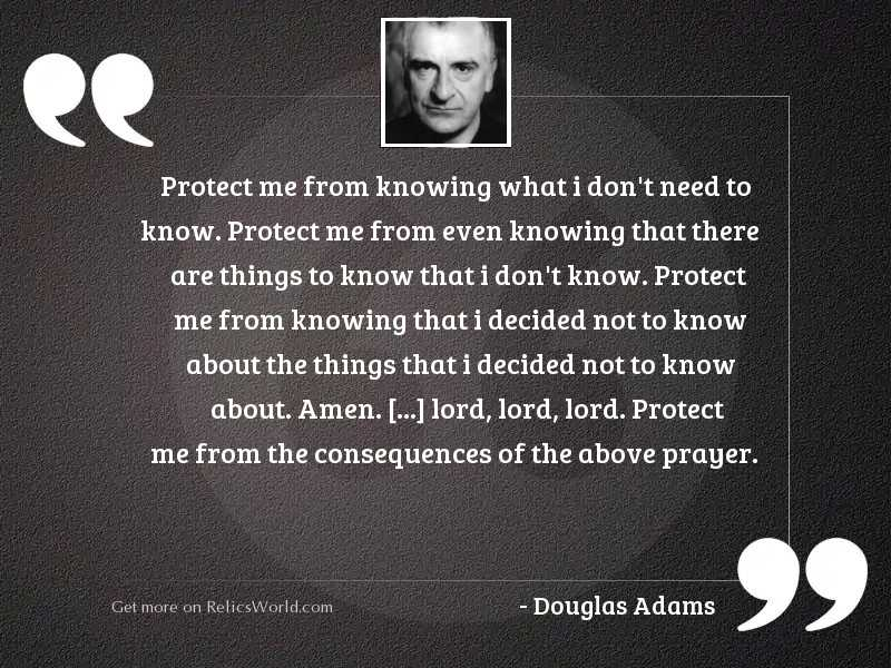 Protect me from knowing what